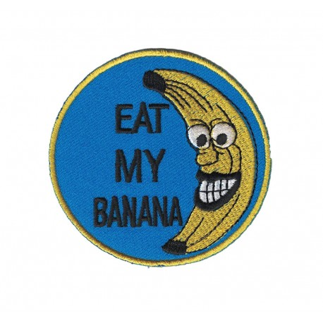 EAT MY BANANA embroidered/badge patches D 7 cm